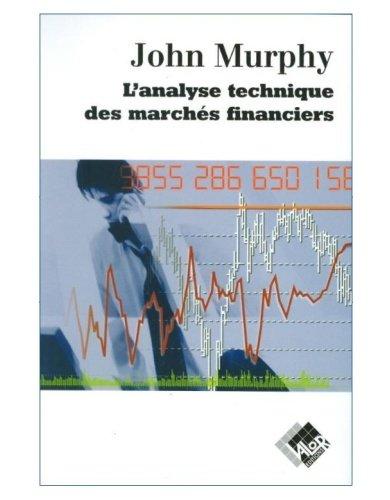 livre analyse des marches financiers john murphy