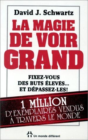 la_magie_de_voir_grand